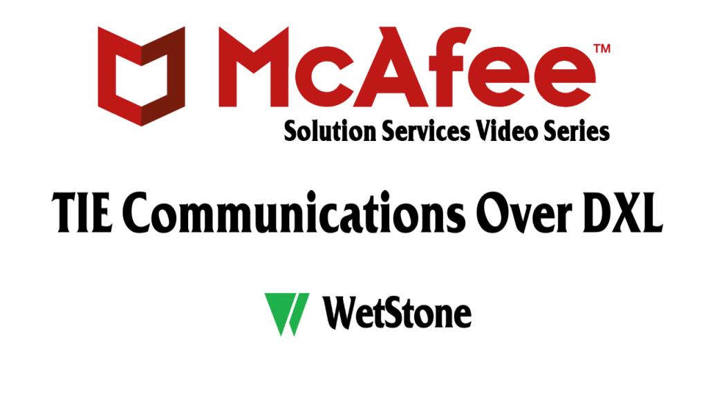 TIE Communications Over DXL