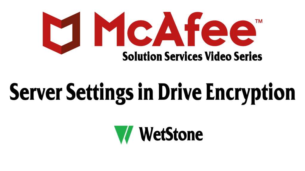 Server Settings in Drive Encryption