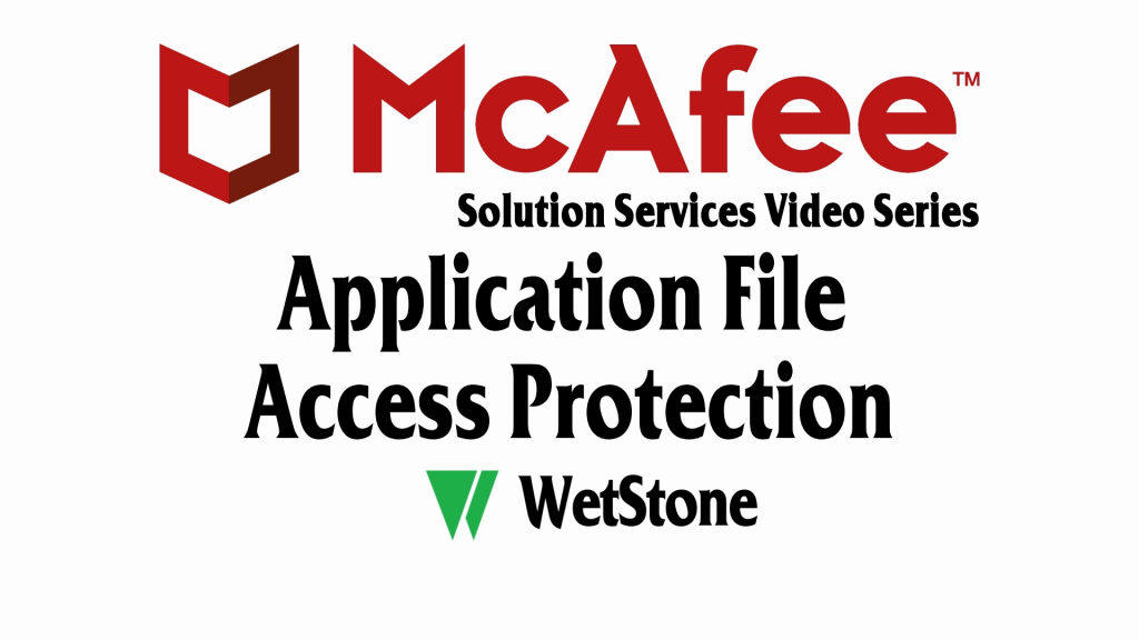 Application File Access Protection Rules in McAfee DLP