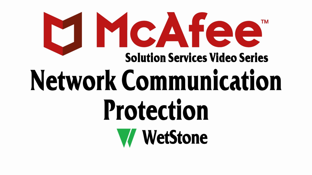 Network Communication Protection in McAfee DLP