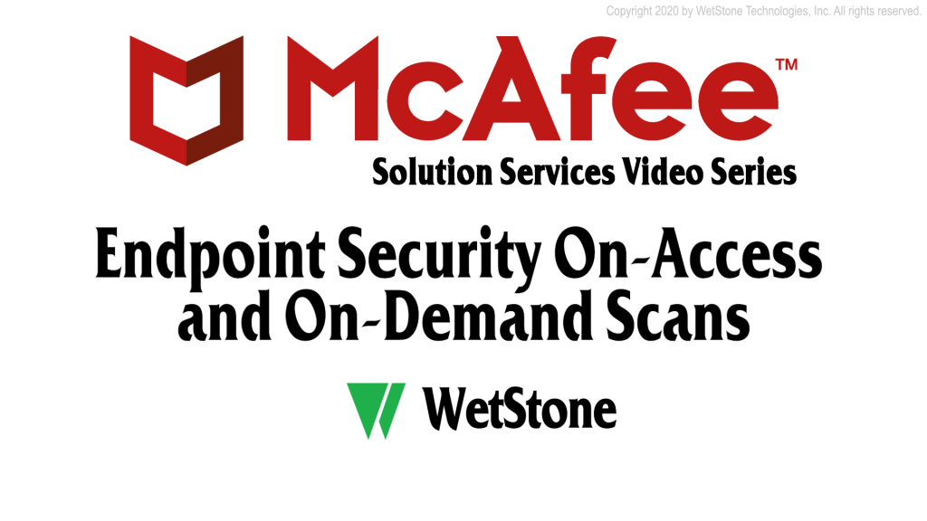 Endpoint Security On-Access and On-Demand  Scans
