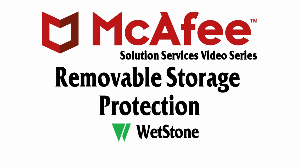 Removable Storage Protection in McAfee DLP
