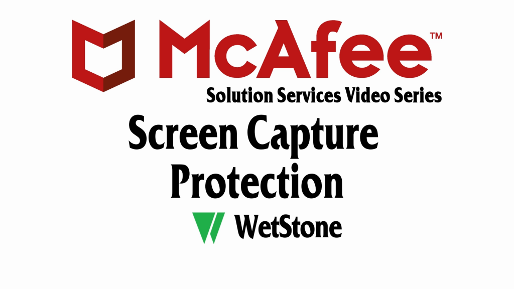Screen Capture Protection in McAfee DLP