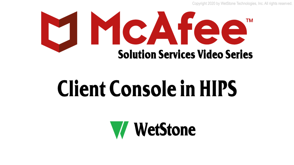 Client Console in HIPS
