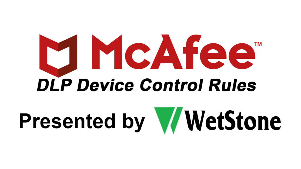 DLP Device Control Rules