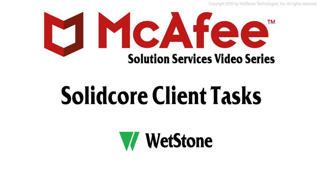 Solidcore Client Tasks