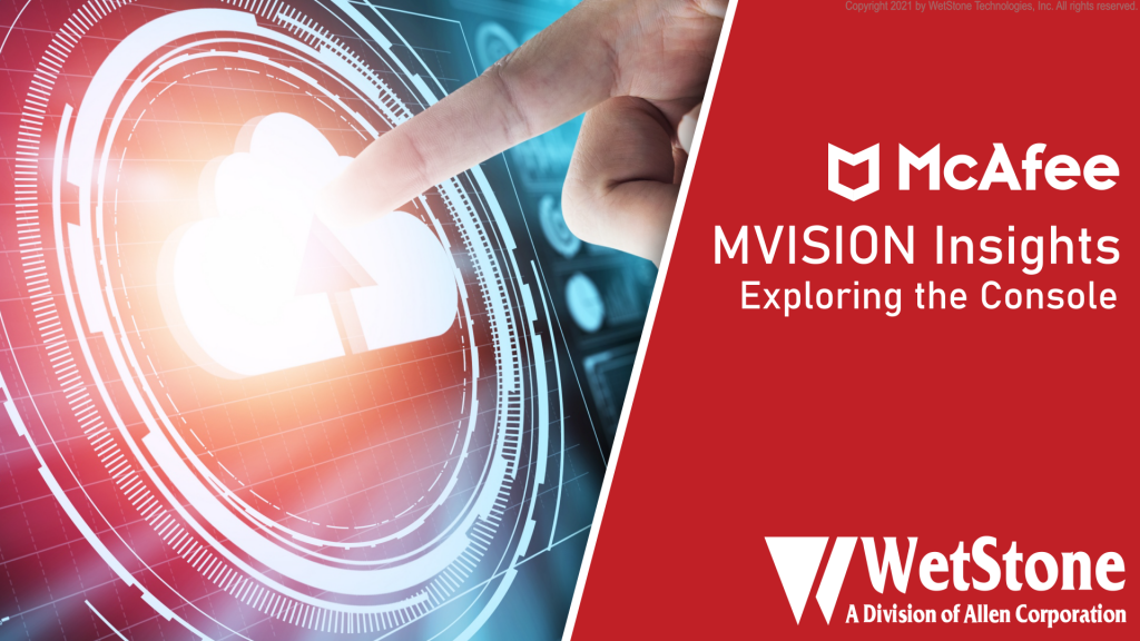 MVISION Insights Exploring the Console