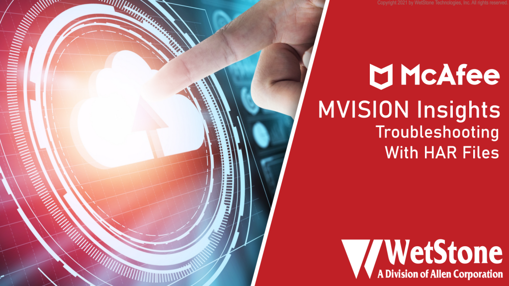 MVISION Troubleshooting with HAR Files