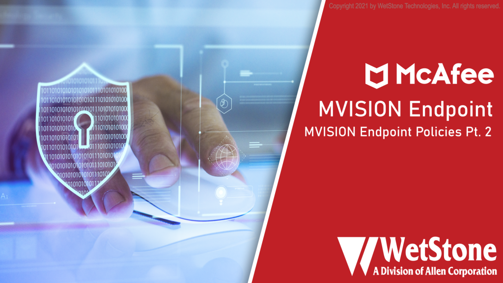 MVISION Endpoint Policies Part 2