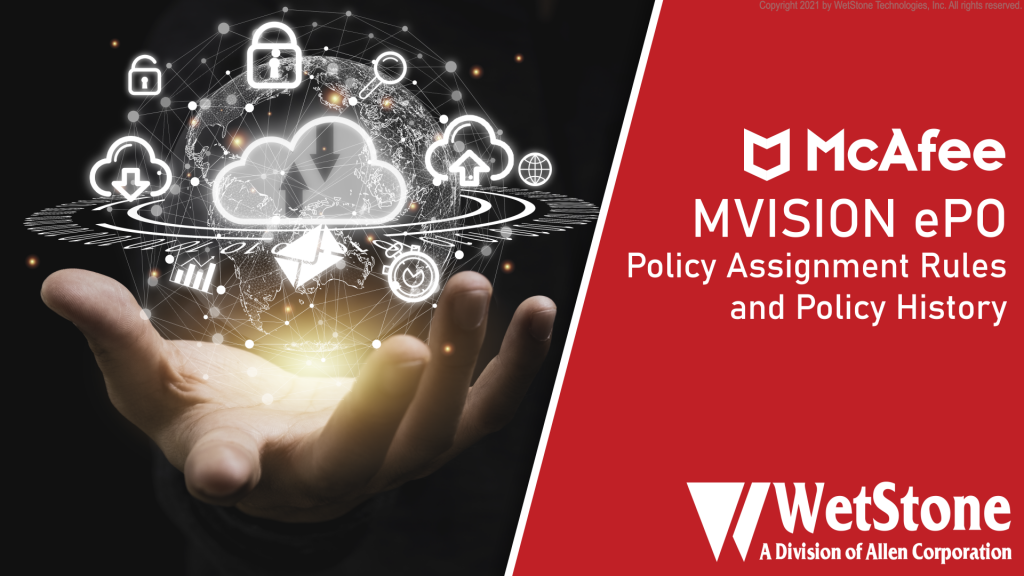 MVISION ePO Policy Assignment Rules and Policy History