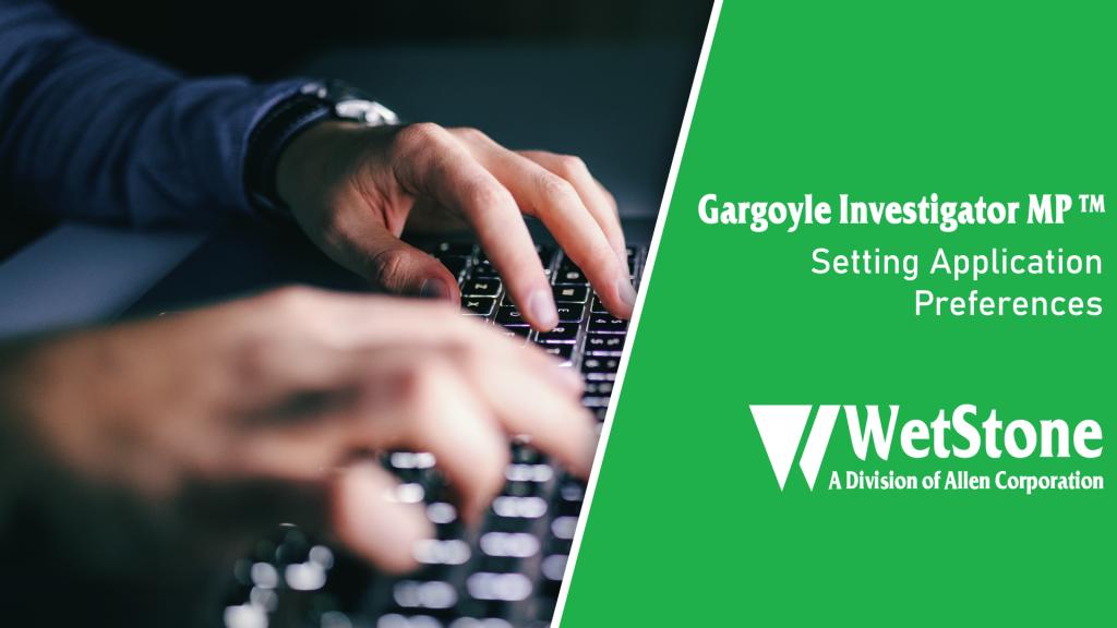 Gargoyle Investigator MP: Setting Application Preferences