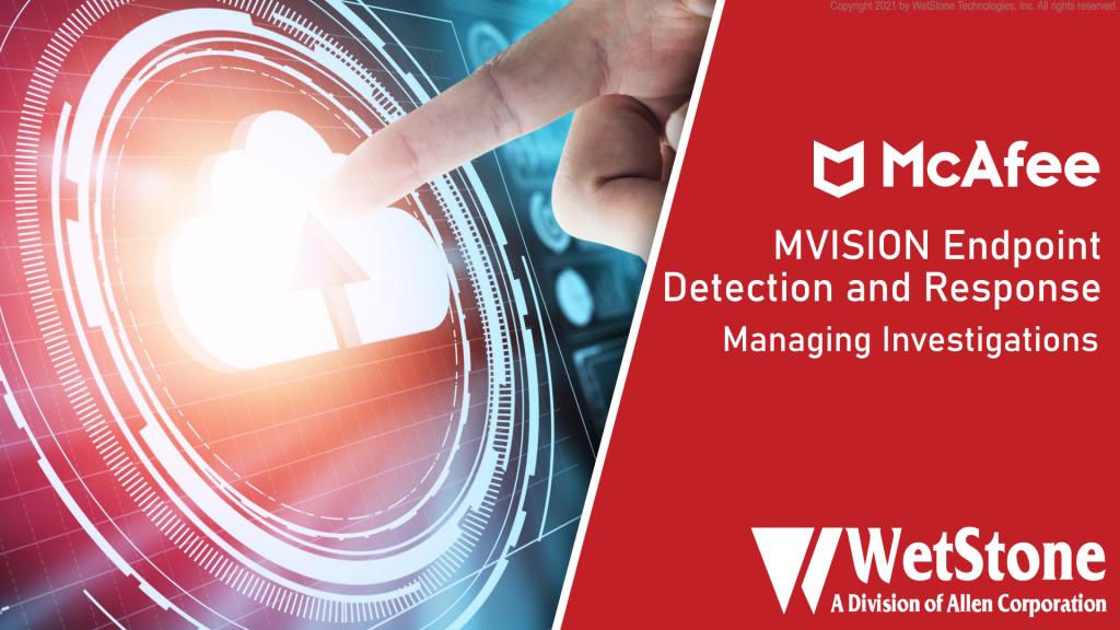 MVISION EDR Managing Investigations